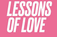 LESSONS OF LOVE - Watch at Home