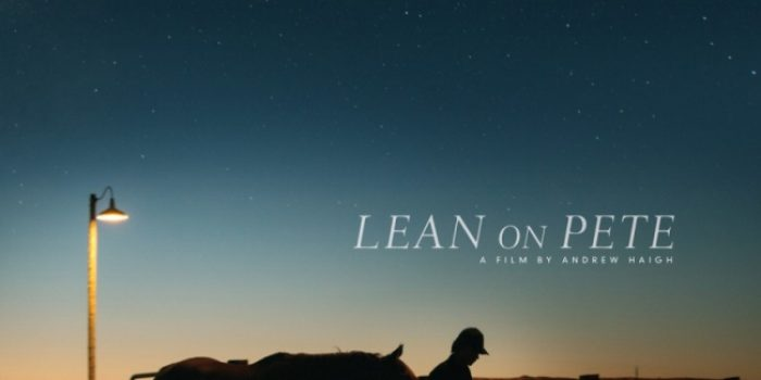 LEAN ON PETE - Wednesday 27 June 2018 at 7.30pm