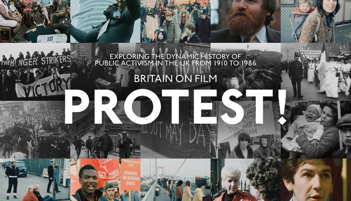 BRITAIN ON FILM: PROTEST! - Tuesday 06 August 2019 at 7.30pm